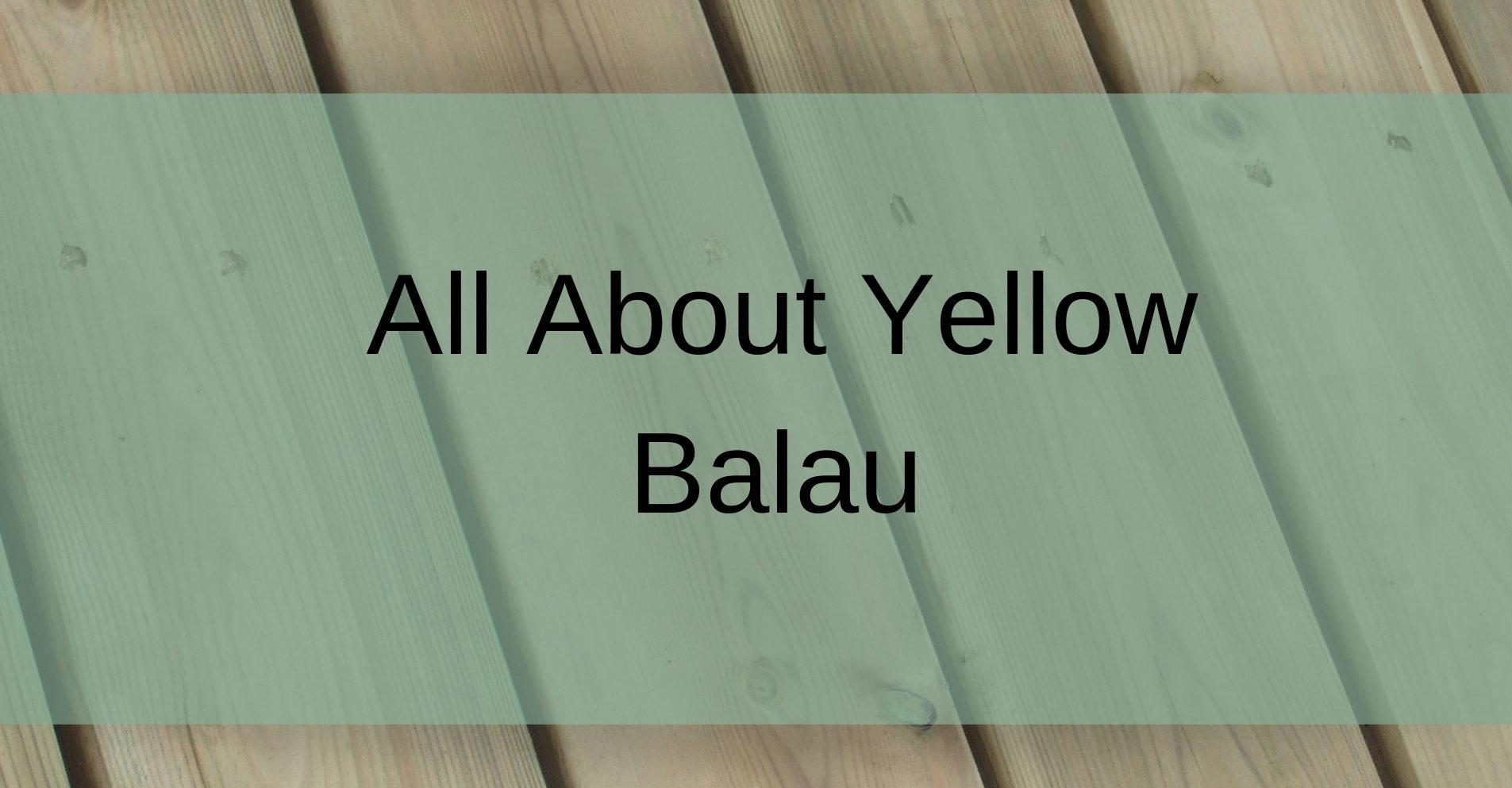 Yellow Balau Decking